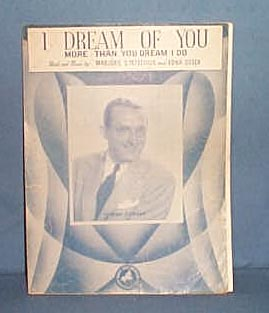 I Dream of You More Than You Dream I Do sheet music by Tommy Dorsey