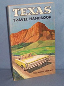 Texas Travel Handbook by the Texas Highway Department