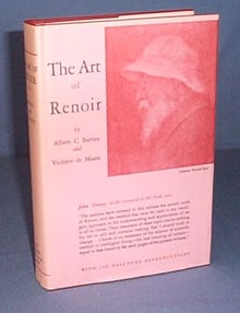The Art of Renoir by Albert C. Barnes and Violette de Mazia