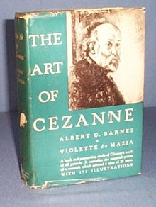 The Art of Cezanne by Albert C. Barnes and Violette de Mazia