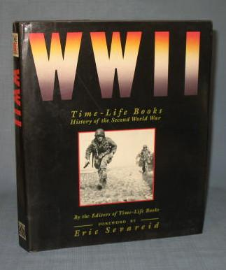 WWII : Time-Life Books History of the Second World War by the editors of Time-Life Books