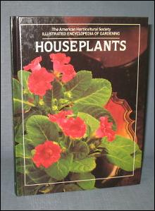 The American Horticultural Society Illustrated Encyclopedia of Gardening : Houseplants