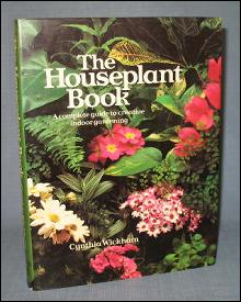 The Houseplant Book by Cynthia Wickham
