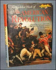 The Golden Book of the American Revolution