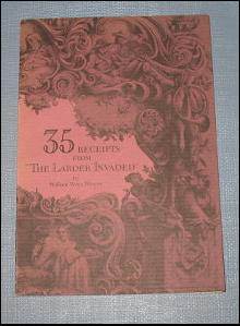 Thirty-Five Receipts from The Larder Invaded by William Woys Weaver