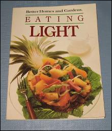 Better Homes and Gardens Eating Light