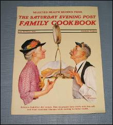 Selected Health Recipes from The Saturday Evening Post Family Cookbook by Cory SerVass