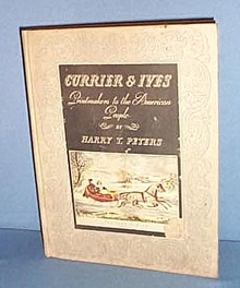Currier & Ives: Printmakers to the American People by Harry T. Peters