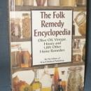 The Folk Remedy Encyclopedia by the Editors of FC&A Medical Publishing