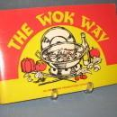 The Wok Way by Winnie Tuan