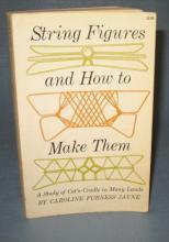 String Figures and How to Make Them by Caroline Furness Jayne