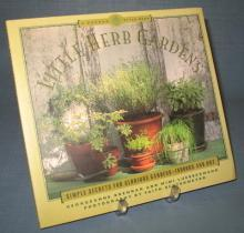 Little Herb Gardens by Georgeanne Brennan and Mimi Luebbermann