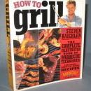 How to Grill by Steven Raichlen