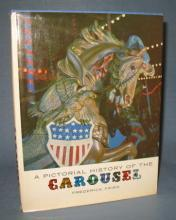 A Pictorial History of the Carousel by Frederick Fried