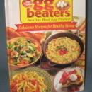 Egg Beaters Delicious Recipes for Healthy Living