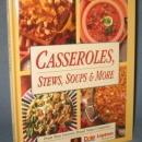 Favorite All Time Recipes Casseroles, Stews, Soups & More