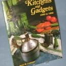 Kitchens and Gadgets 1920-1950 by Jane H. Celehar