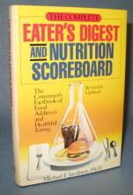 The Complete Eater's Digest and Nutrition Scoreboard by Michael F. Jacobson