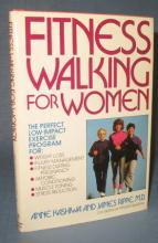 Fitness Walking for Women by Anne Kashiwa and James Rippe