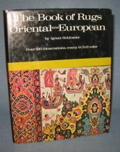 The Book of Rugs Oriental and European by Ignaz Schlosser