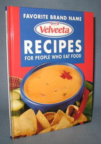 Velveeta Recipes for People Who Eat Food