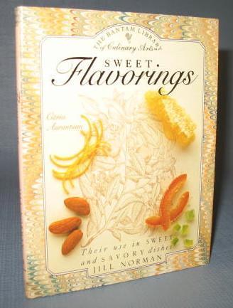 Sweet Flavorings by Jill Norman