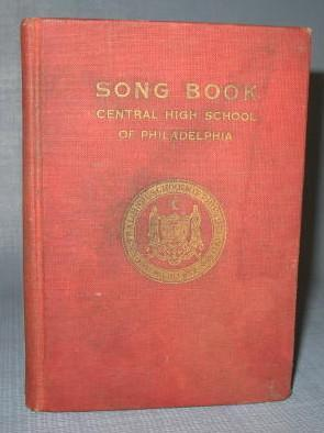 Song Book Central High School of Philadelphia