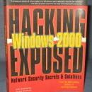 Hacking Exposed Windows 2000: Network Security Secrets and Solutions by Joel Scambray and Stuart McClure