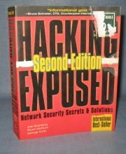 Hacking Exposed: Network Security Secrets and Solutions, Second Edition by Joel Scambray, Stuart McClure and George Kurtz