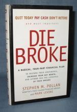 Die Broke by Stephen M. Pollan and Mark Levine