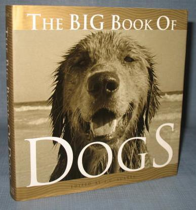 The Big Book of Dogs edited by J. C. Suares