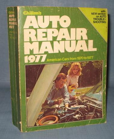 Chilton's 1977 Auto Repair Manual