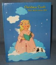 Christmas Carols That Never Grow Old : an Ideals publication