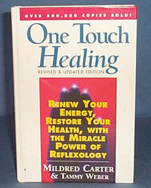 One Touch Healing: Revised and Updated Edition by Mildred Carter and Tammy Weber