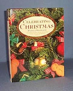 Celebrating Christmas by Pamela Westland