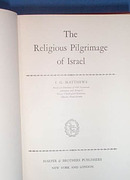 The Religious Pilgrimage of Israel by I. G. Matthews