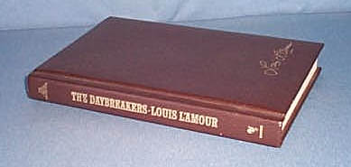 The Daybreakers by Louis L'Amour Bantam Hardcover Edition