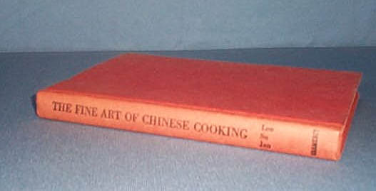 The Fine Art of Chinese Cooking by Dr. Lee Su Jan and May Lee
