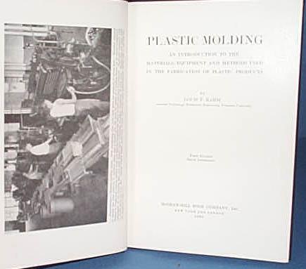 Plastic Molding by Louis F. Rahm