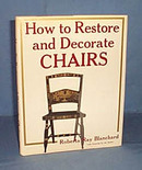 How to Restore and Decorate Chairs by Roberta Ray Blanchard