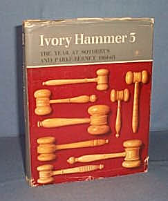 Ivory Hammer 3: The Year at Sotheby's and Parke-Bernet 1964-65