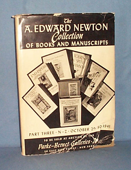 The A. Edward Newton Collection of Books and Manuscripts Part Three to be sold at Parke-Bernet Galleries