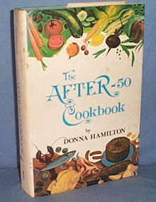 The After-50 Cookbook by Donna Hamilton