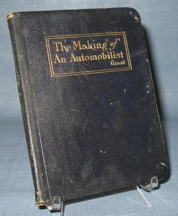 The Making of an Automobilist by H. A. Grant
