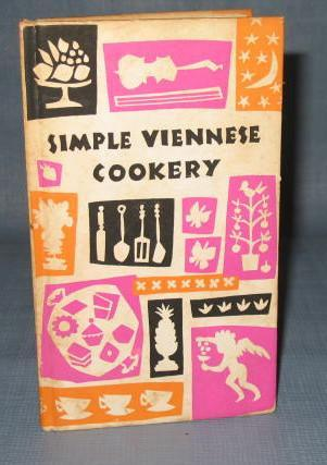 Simple Viennese Cookery compiled by Edna Beilenson