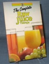 The Complete Raw Juice Therapy from Thorsons Editorial Board