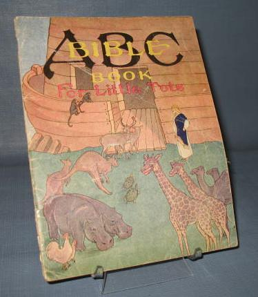 ABC Bible Book for Little Tots published by Metropolitan Church Association, Waukesha, Wisconsin