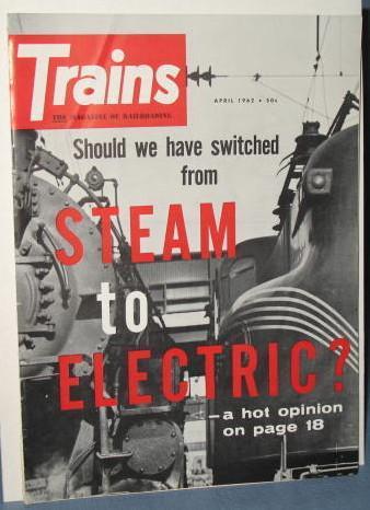Trains : The Magazine of Railroading, April 1962