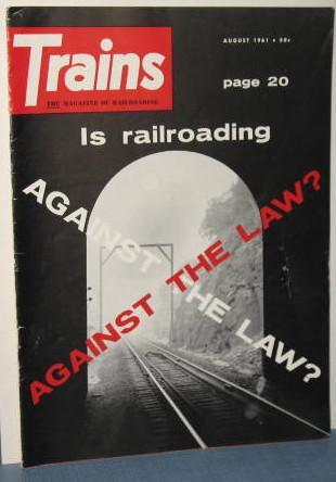 Trains : The Magazine of Railroading, August 1961