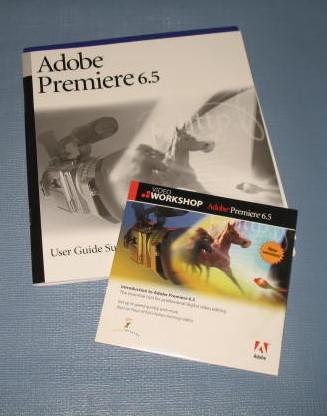 Adobe Premier 6.5 User Guide Supplement, Video Workshop, & Quick Refernce Card